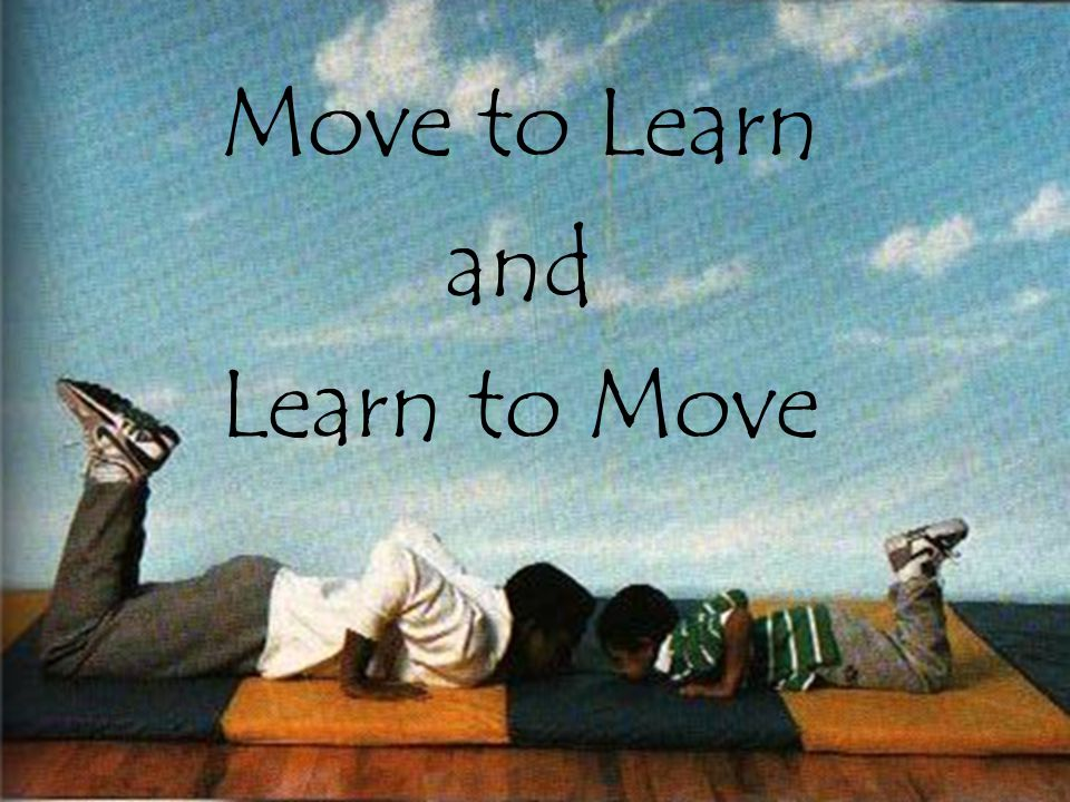 Move to Learn and Learn to Move