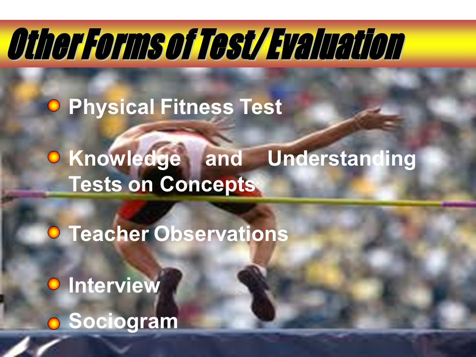 Other Forms of Test/ Evaluation