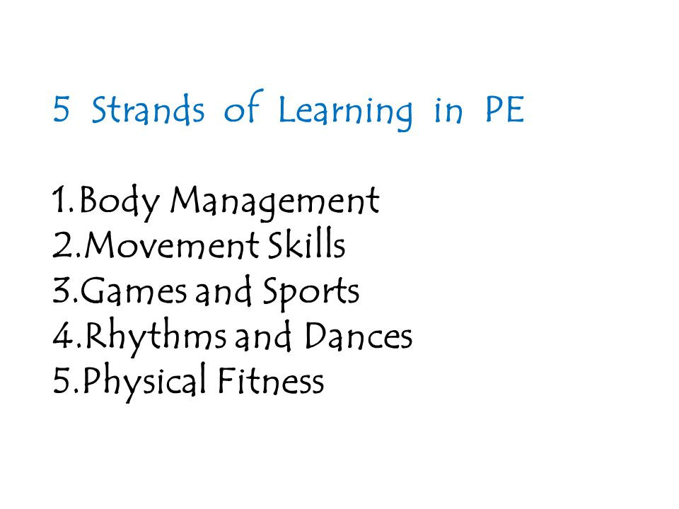 5 Strands of Learning in PE