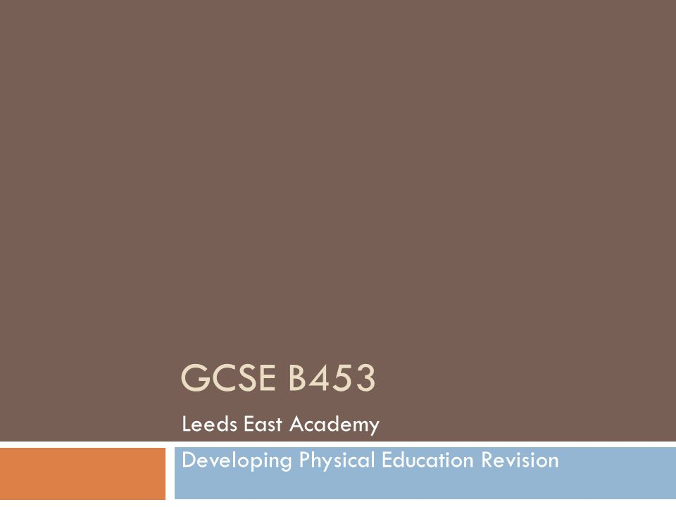 Leeds East Academy Developing Physical Education Revision