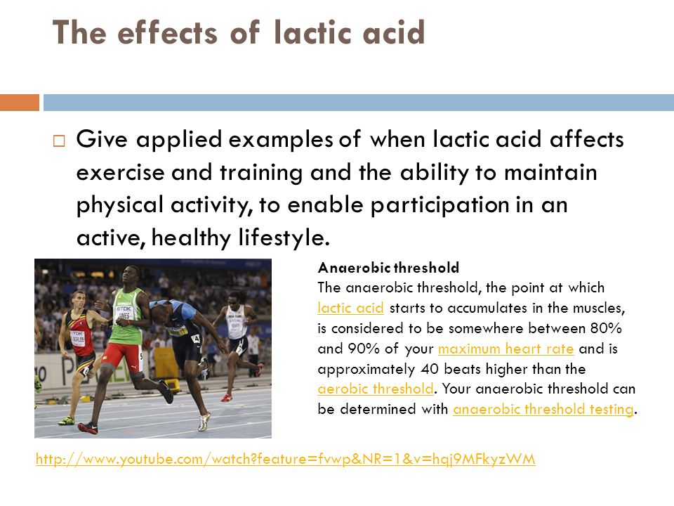 The effects of lactic acid