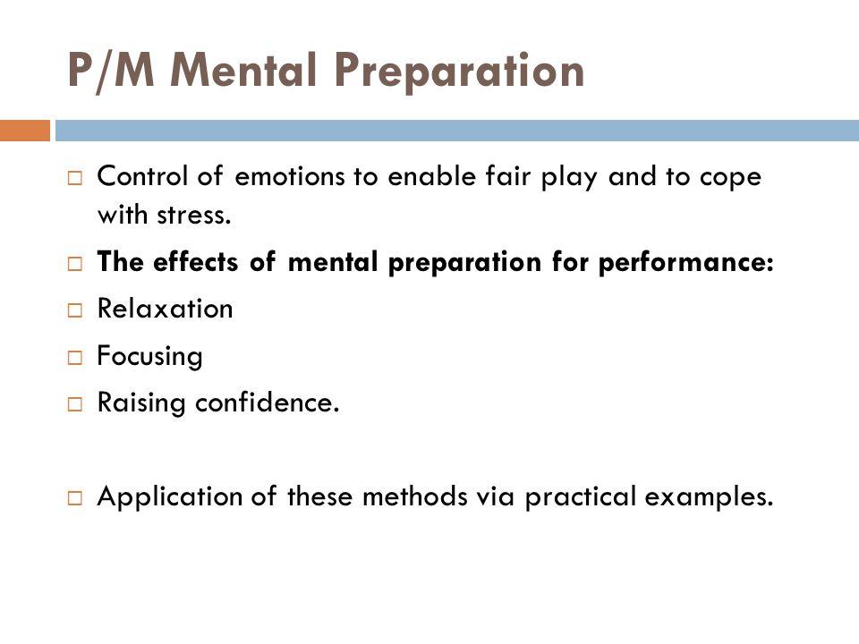 P/M Mental Preparation