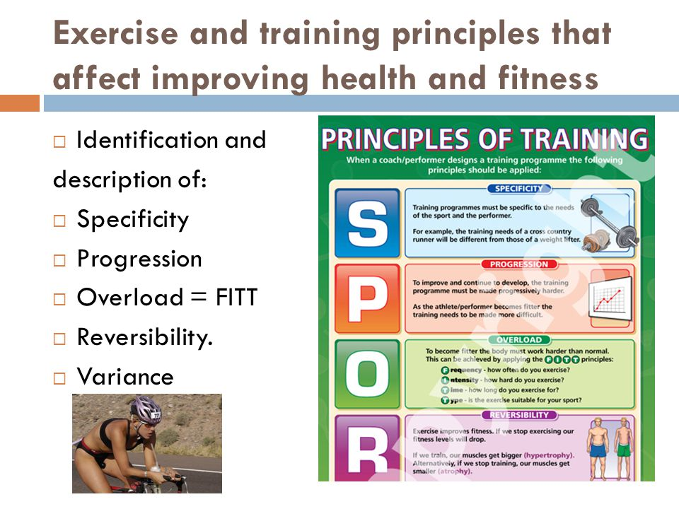 Exercise and training principles that affect improving health and fitness