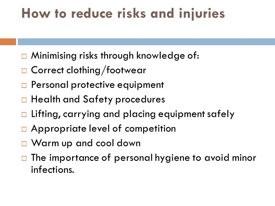 How to reduce risks and injuries
