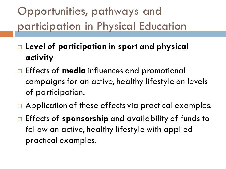 Opportunities, pathways and participation in Physical Education