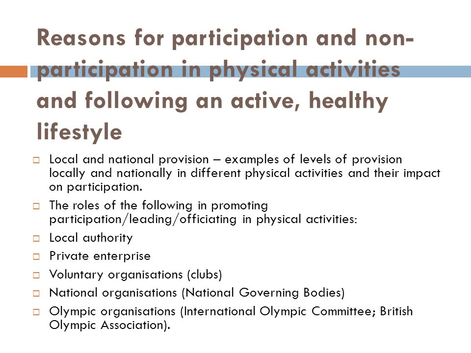 Reasons for participation and non-participation in physical activities and following an active, healthy lifestyle