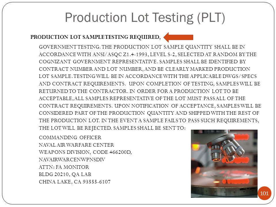 Production Lot Testing (PLT)