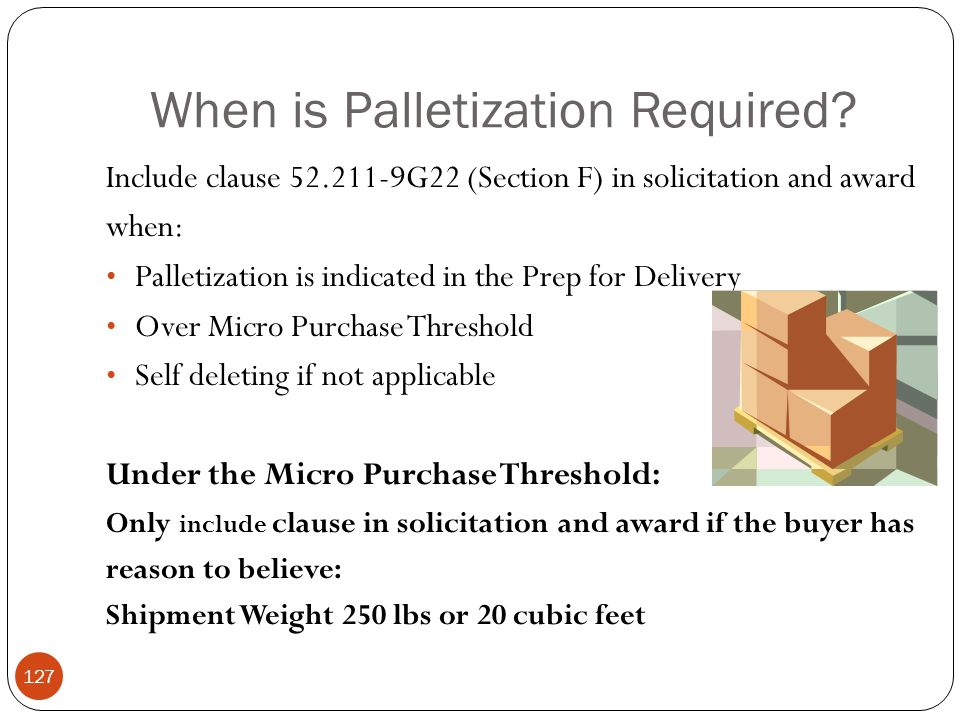 When is Palletization Required