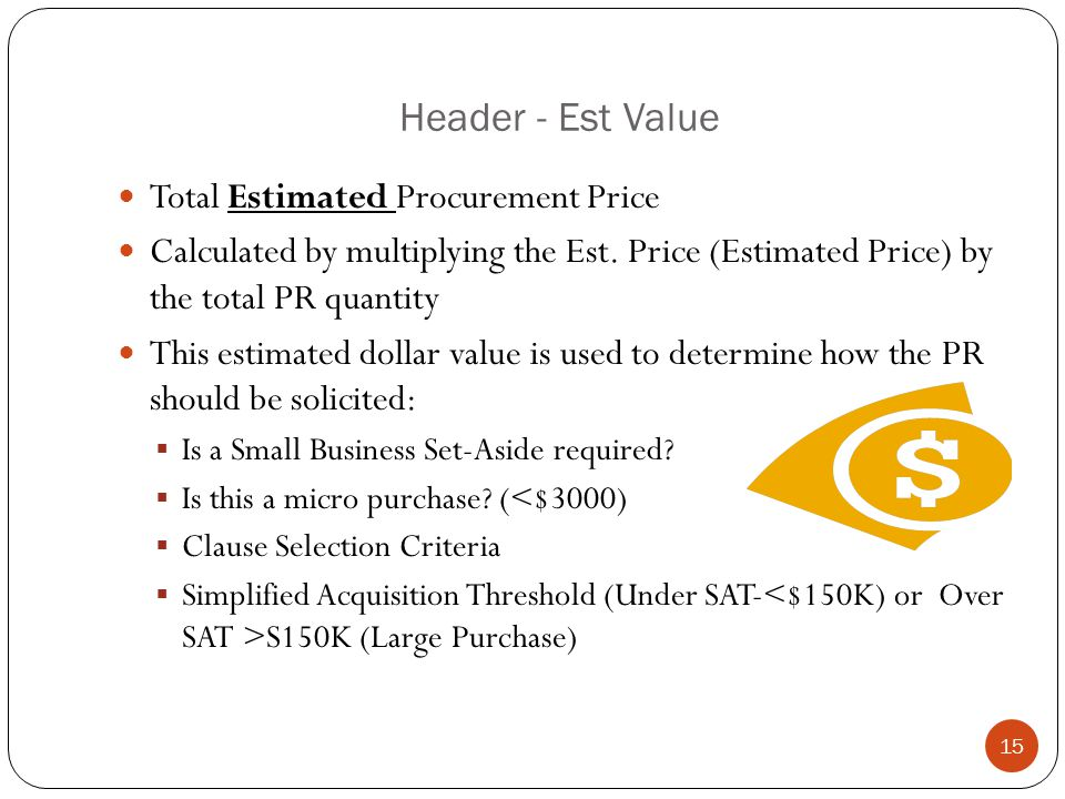 Header - Est Value Total Estimated Procurement Price