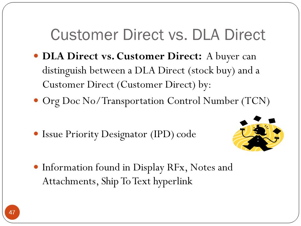 Customer Direct vs. DLA Direct