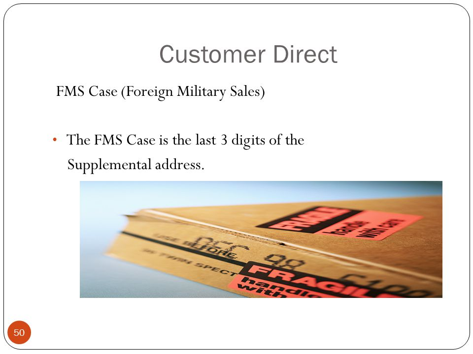 Customer Direct FMS Case (Foreign Military Sales)