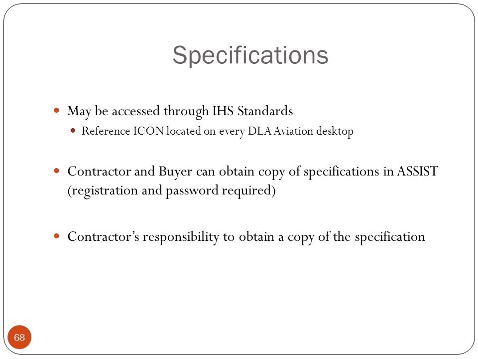 Specifications May be accessed through IHS Standards