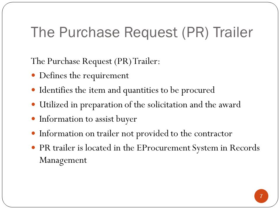 The Purchase Request (PR) Trailer