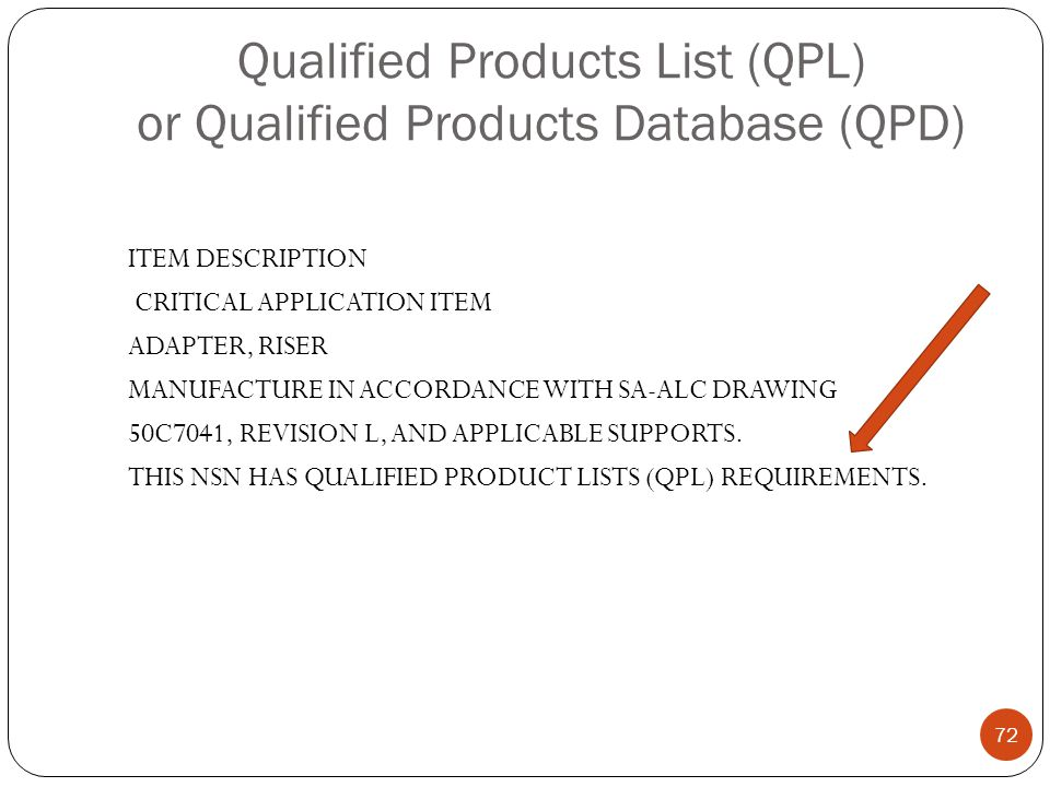 Qualified Products List (QPL) or Qualified Products Database (QPD)
