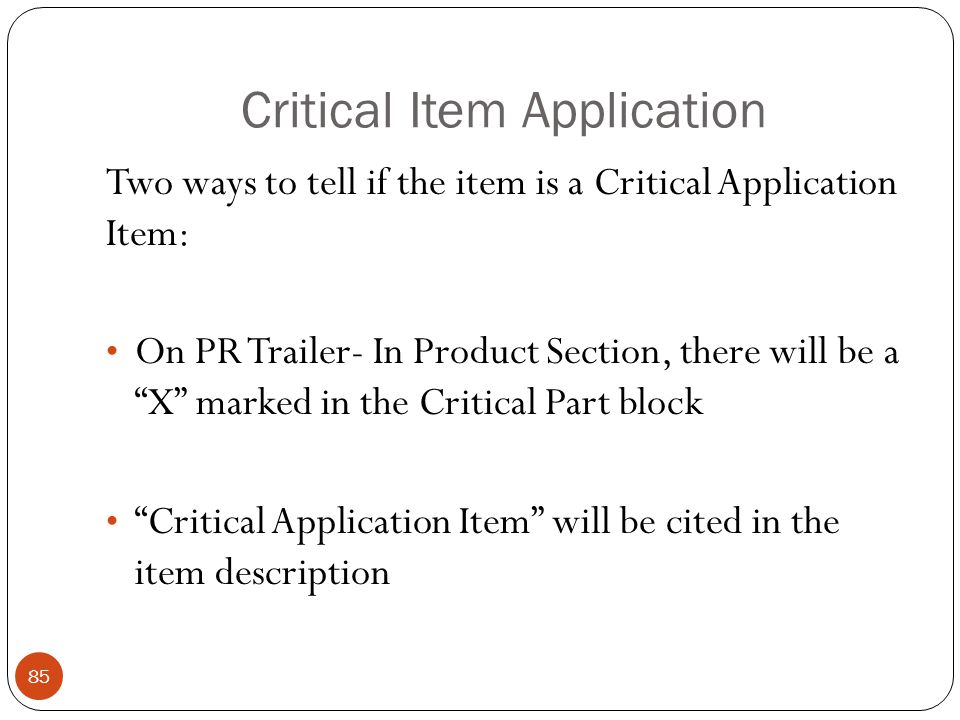 Critical Item Application