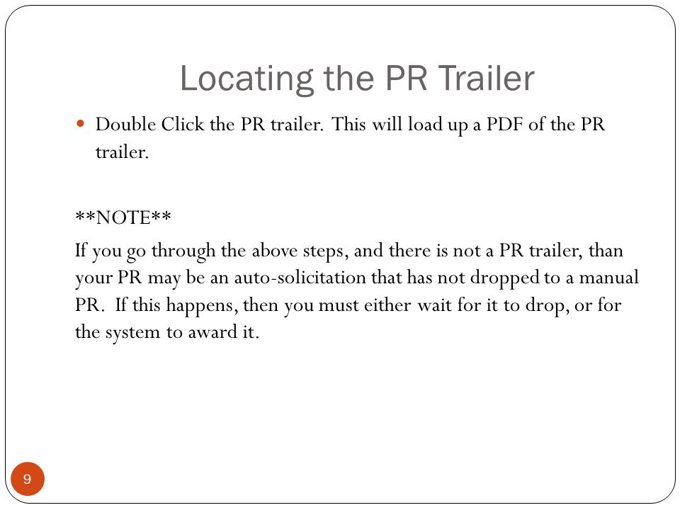 Locating the PR Trailer