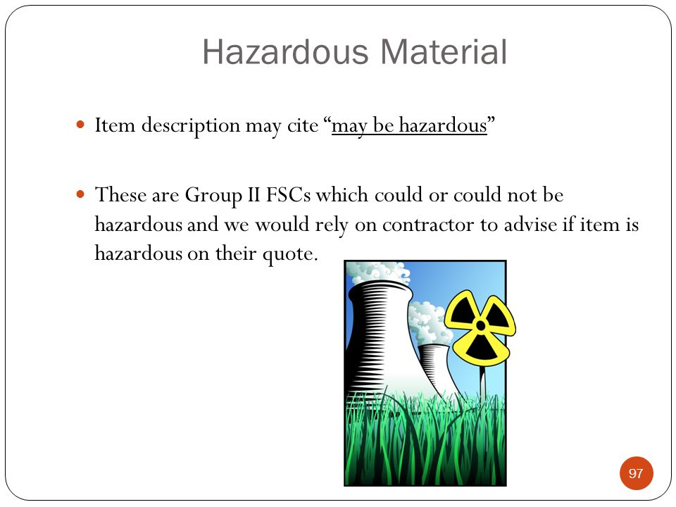 Hazardous Material Item description may cite may be hazardous