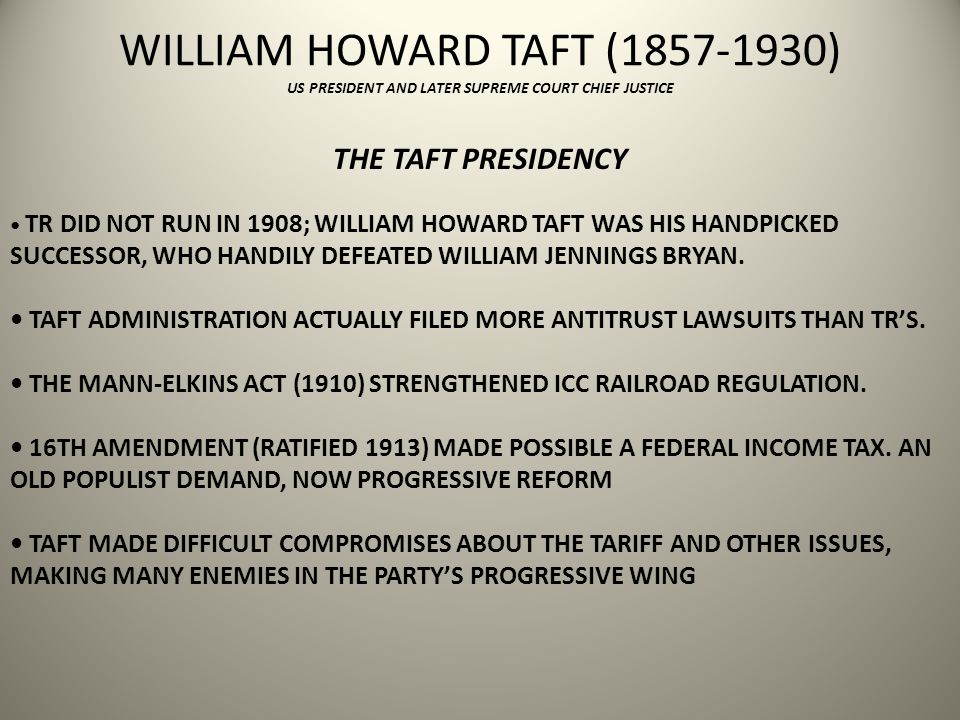 WILLIAM HOWARD TAFT (1857-1930) US PRESIDENT AND LATER SUPREME COURT CHIEF JUSTICE