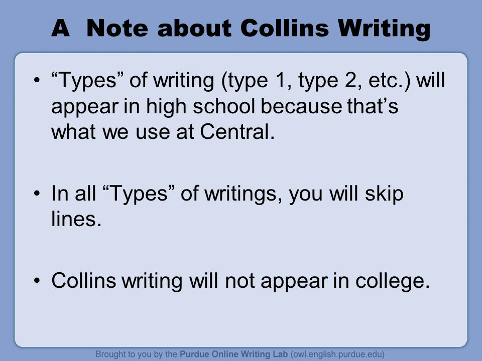 A Note about Collins Writing