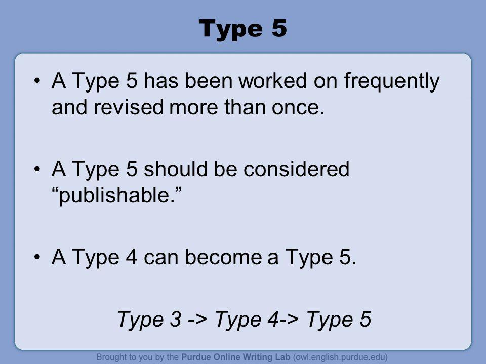 Type 3 -> Type 4-> Type 5