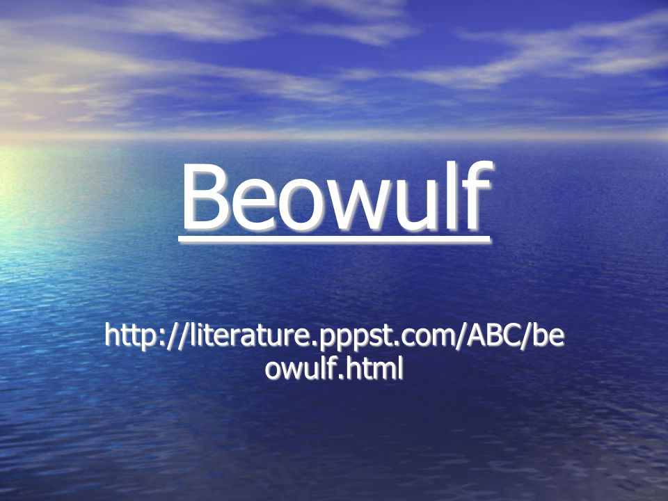 http://literature.pppst.com/ABC/be owulf.html