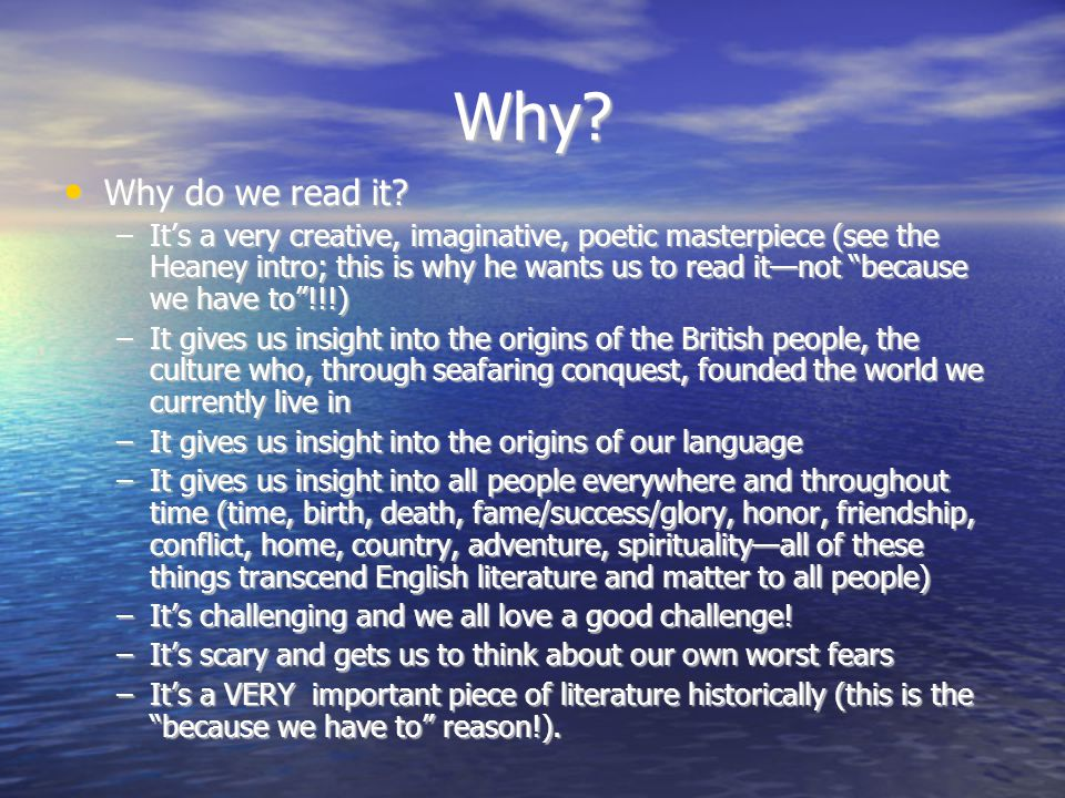 Why Why do we read it