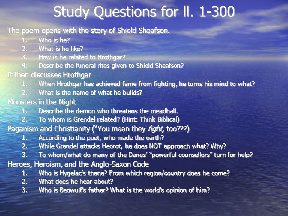 Study Questions for ll. 1-300