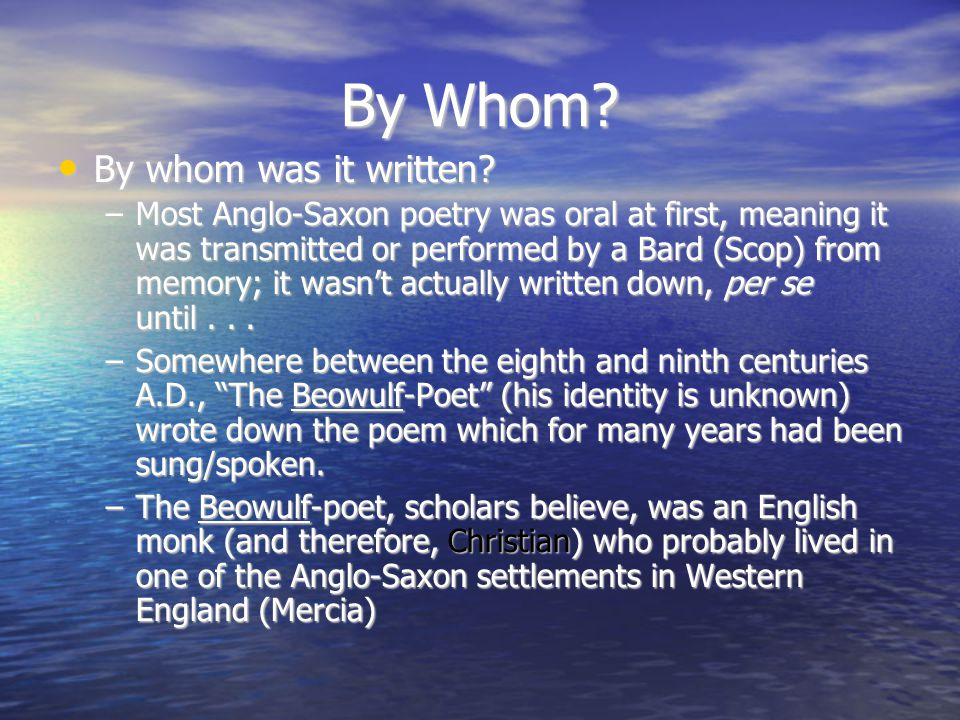 By Whom By whom was it written