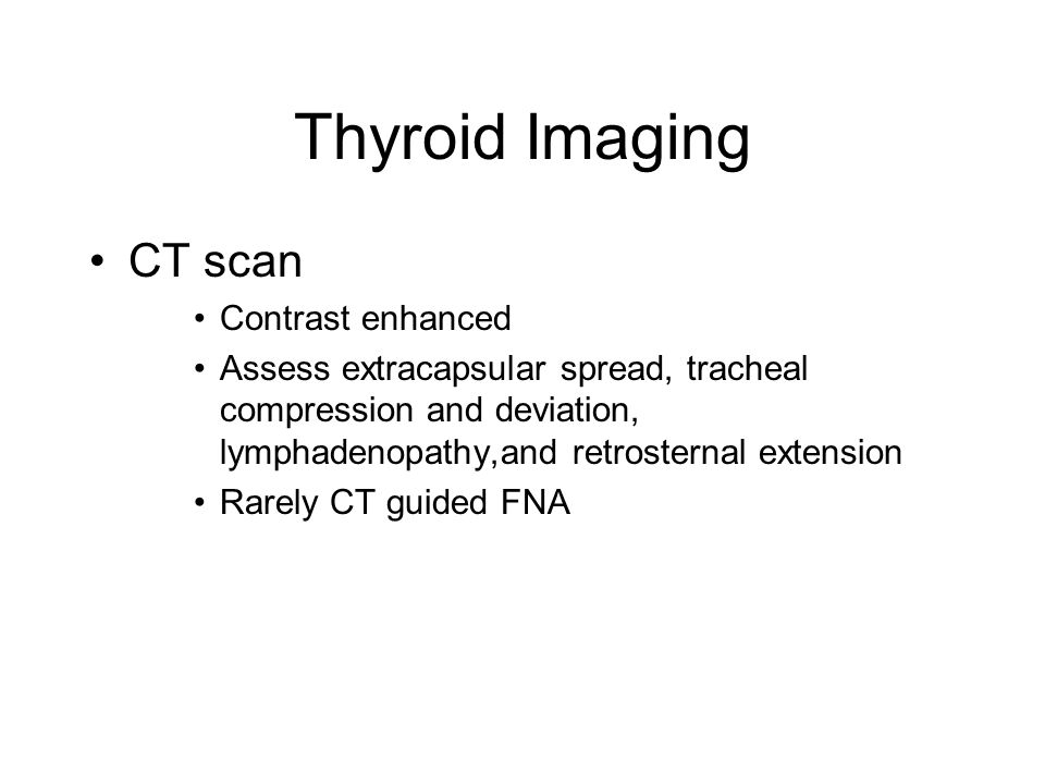 Thyroid Imaging CT scan Contrast enhanced