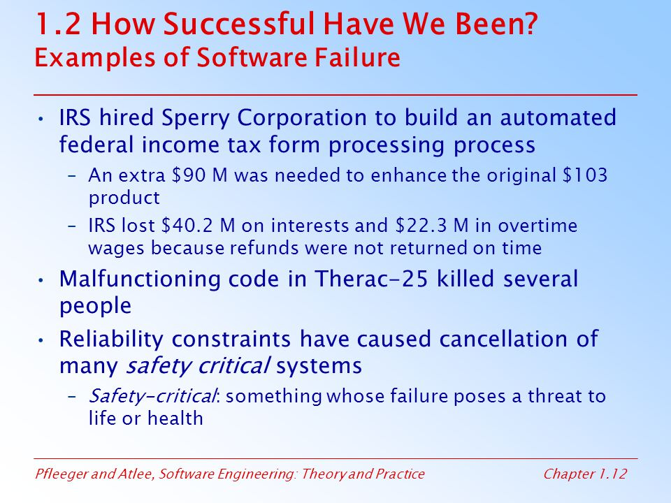 1.2 How Successful Have We Been Examples of Software Failure