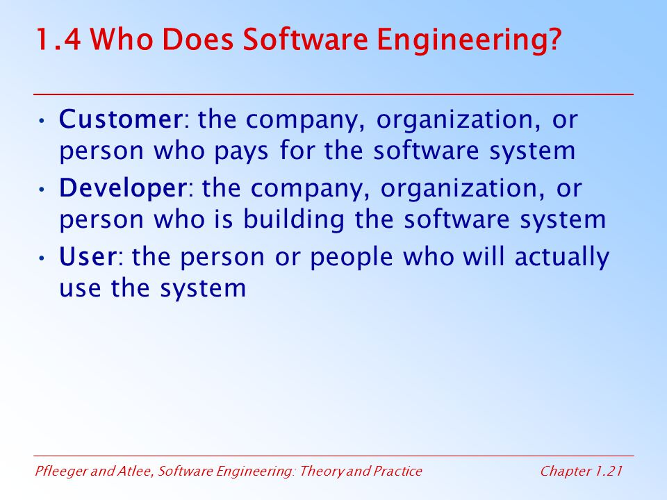 1.4 Who Does Software Engineering