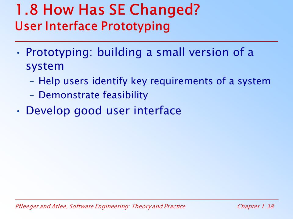 1.8 How Has SE Changed User Interface Prototyping