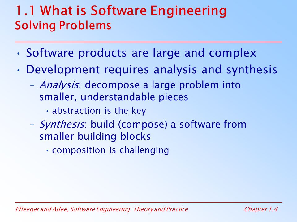 1.1 What is Software Engineering Solving Problems