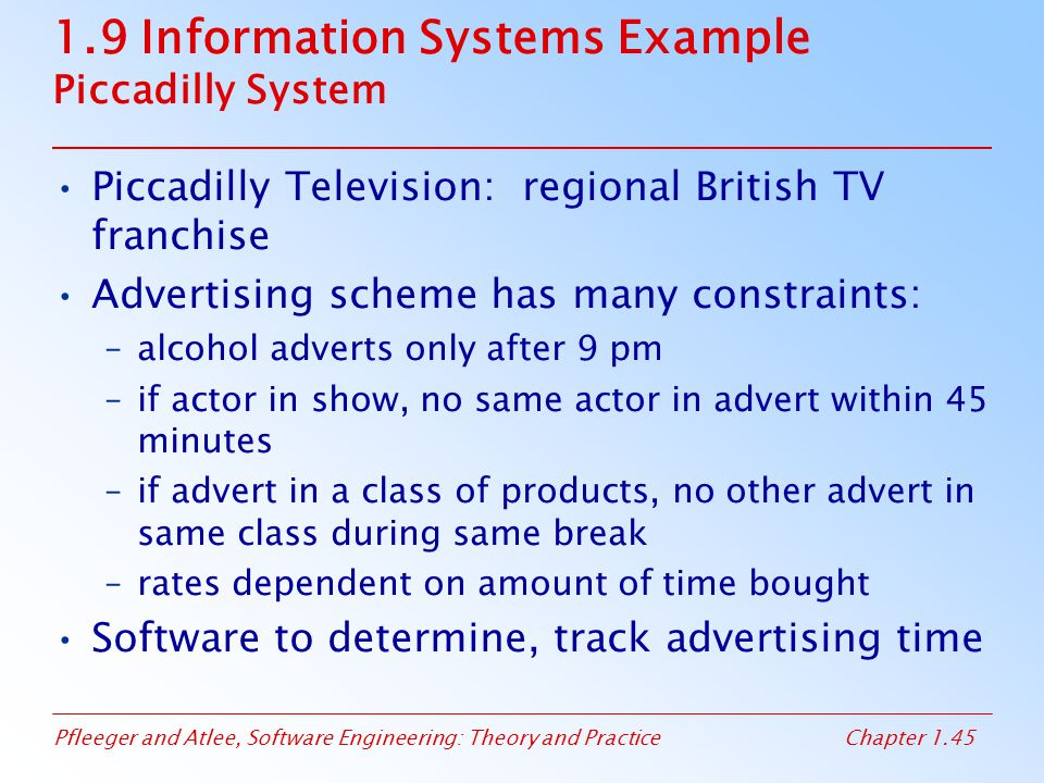 1.9 Information Systems Example Piccadilly System