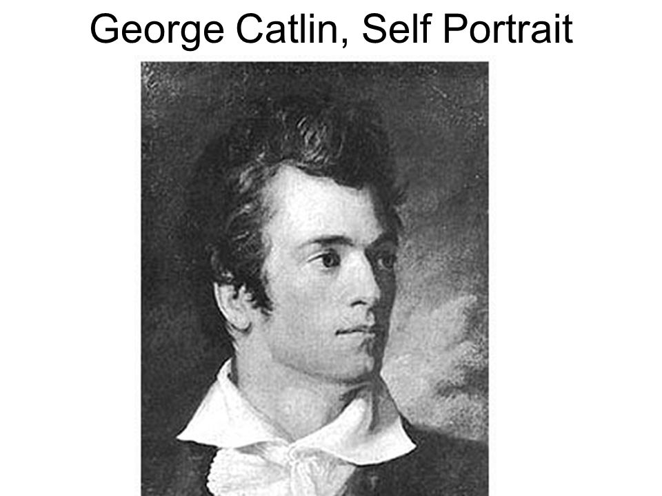 George Catlin, Self Portrait