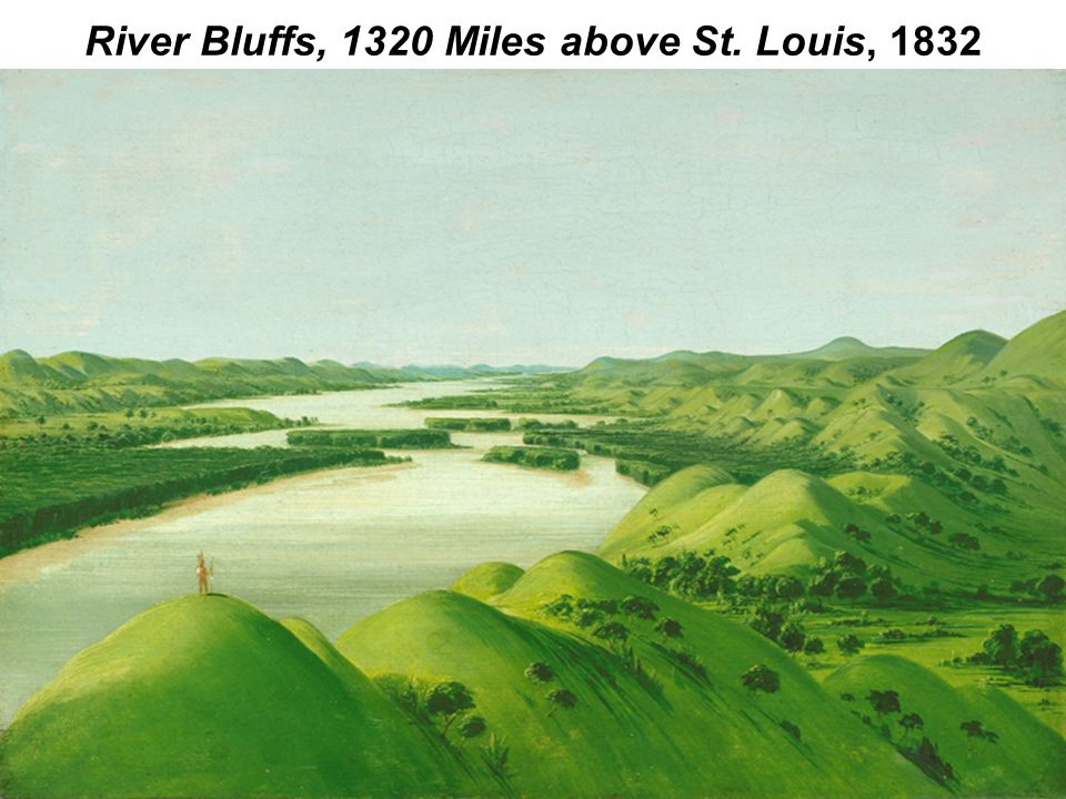 River Bluffs, 1320 Miles above St. Louis, 1832