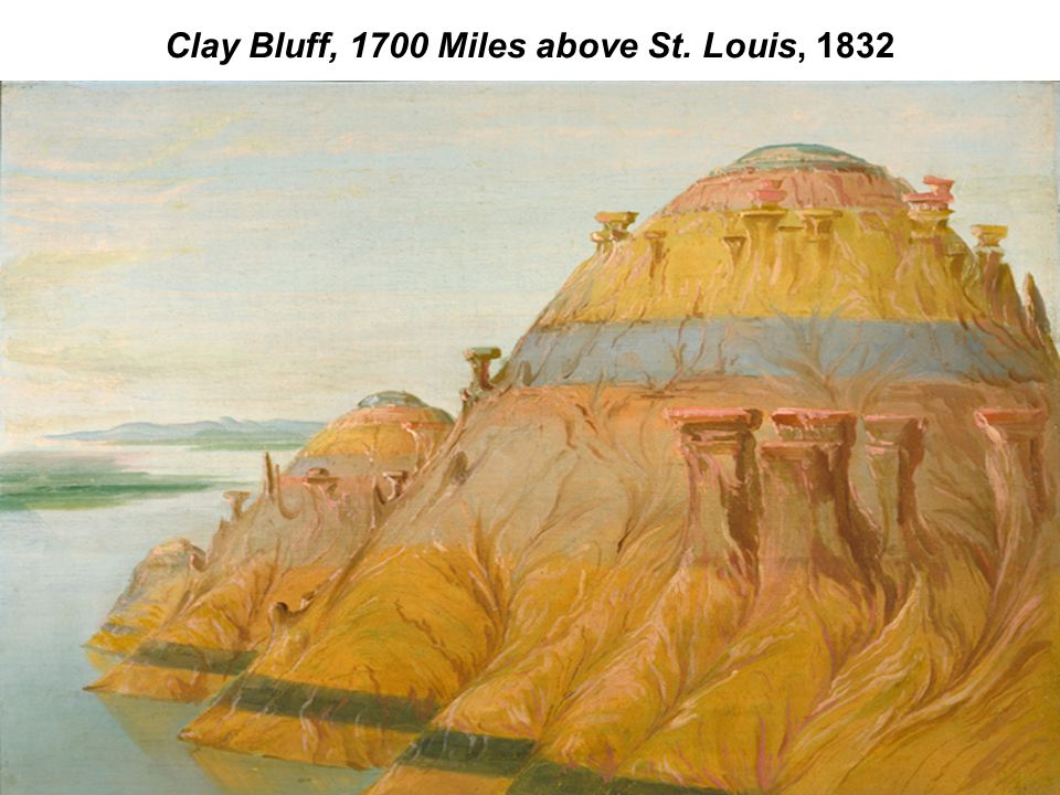 Clay Bluff, 1700 Miles above St. Louis, 1832