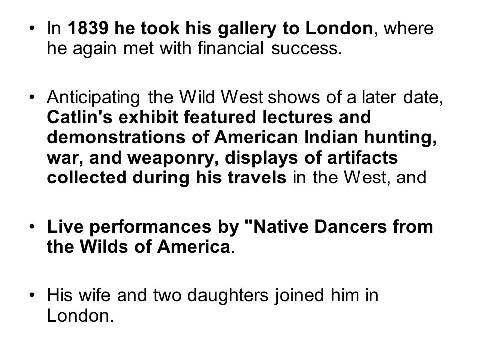 In 1839 he took his gallery to London, where he again met with financial success.
