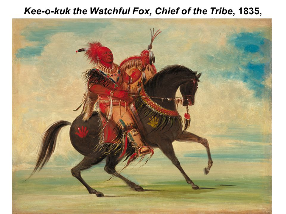 Kee-o-kuk the Watchful Fox, Chief of the Tribe, 1835,