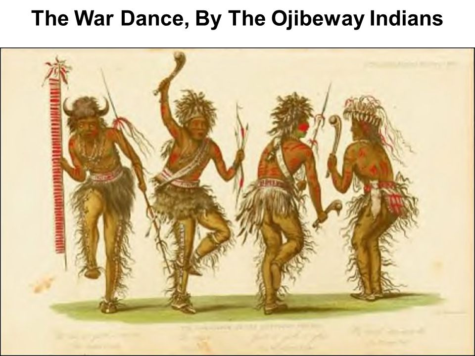 The War Dance, By The Ojibeway Indians