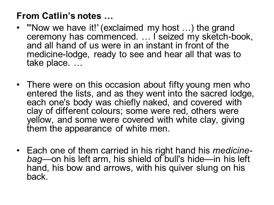 From Catlin's notes …