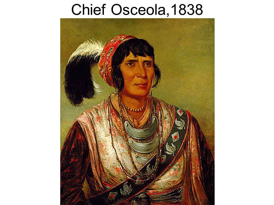 Chief Osceola,1838