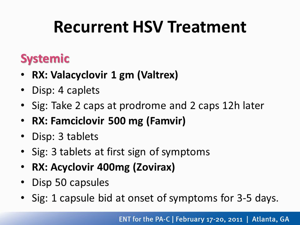 Recurrent HSV Treatment