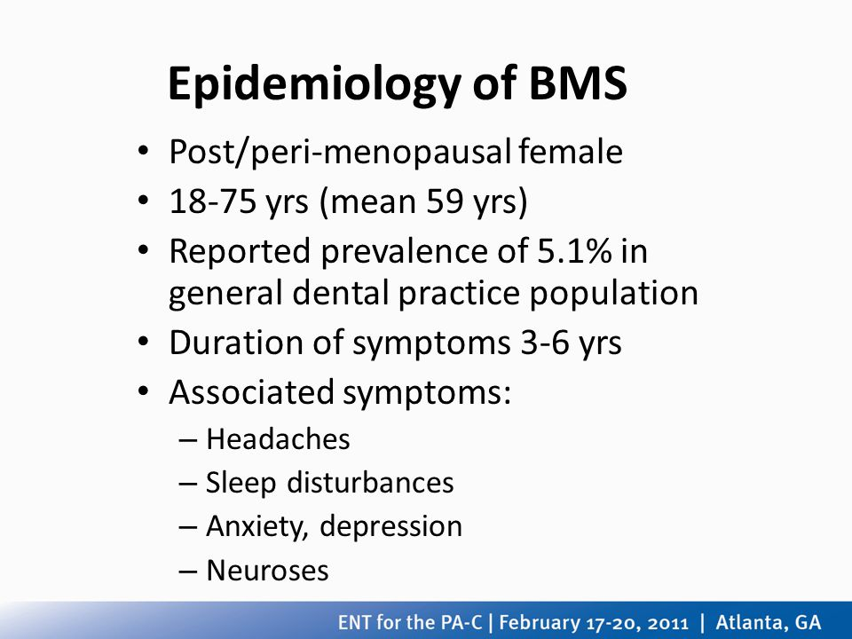 Epidemiology of BMS Post/peri-menopausal female