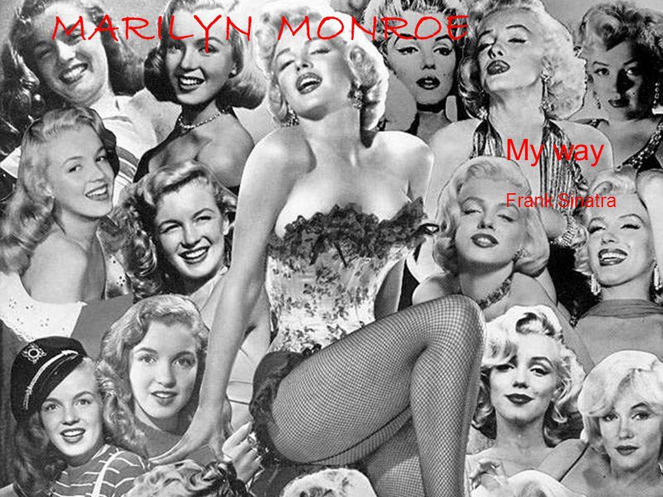 MARILYN MONROE My way Frank Sinatra
