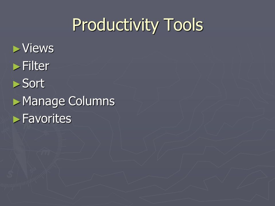 Productivity Tools Views Filter Sort Manage Columns Favorites