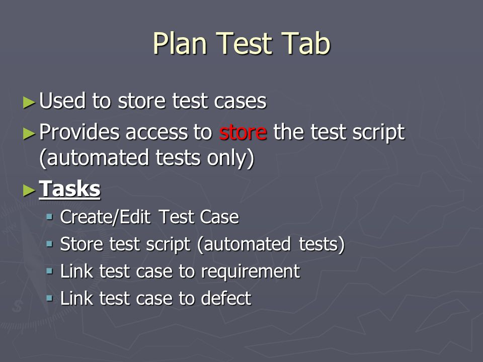 Plan Test Tab Used to store test cases