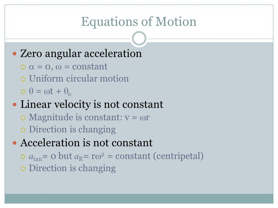 Equations of Motion Zero angular acceleration