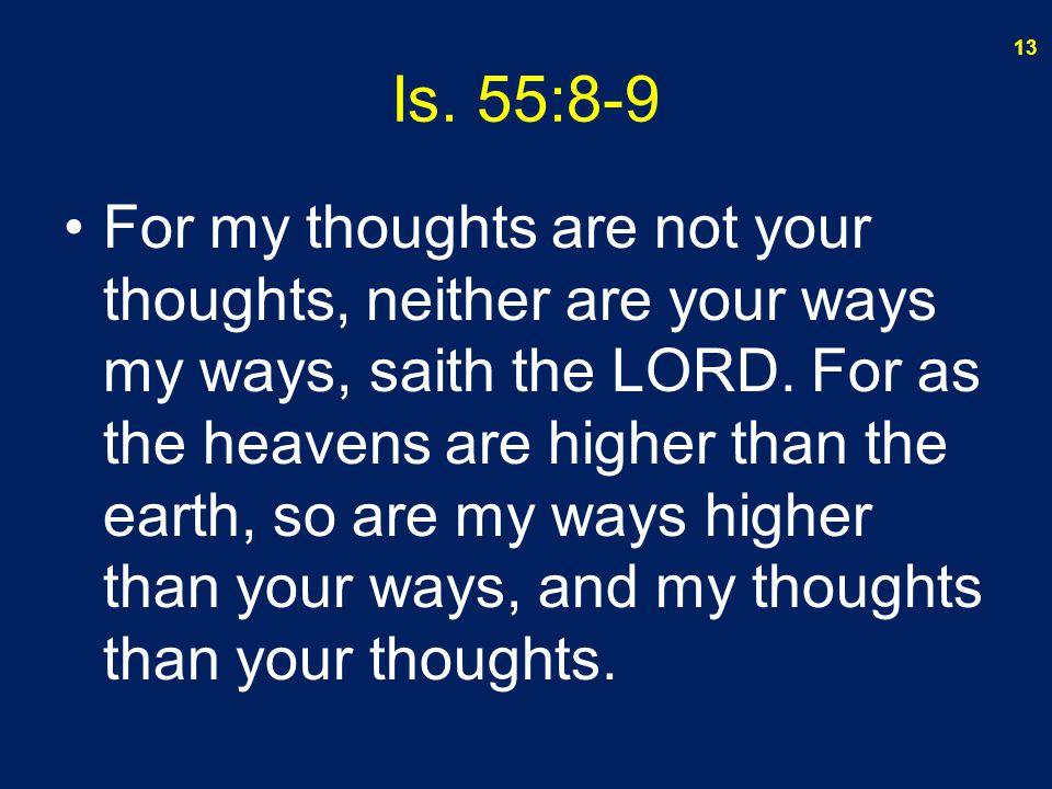 Is. 55:8-9