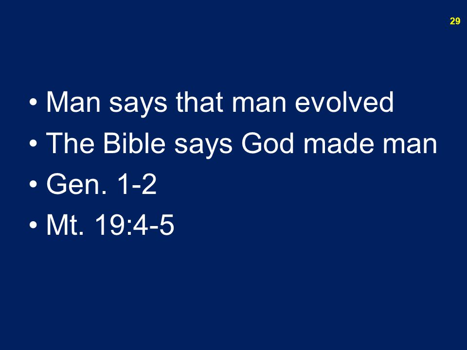 Man says that man evolved